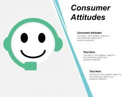 Consumer Attitudes Ppt Powerpoint Presentation Icon Sample Cpb