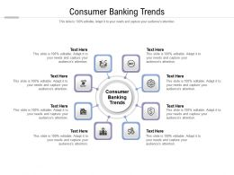 Consumer Banking Trends Ppt Powerpoint Presentation Pictures Design Inspiration Cpb