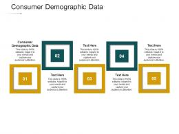 Consumer Demographic Data Ppt Powerpoint Presentation Infographics Diagrams Cpb