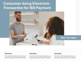 Consumer Doing Electronic Transaction For Bill Payment