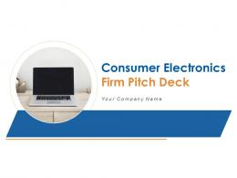 Consumer Electronics Firm Pitch Deck PPT Template