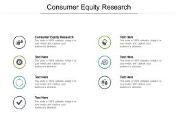 Consumer Equity Research Ppt Powerpoint Presentation Inspiration Outfit Cpb