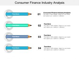 Consumer Finance Industry Analysis Ppt Powerpoint Presentation File Show Cpb