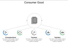 Consumer Good Ppt Powerpoint Presentation Icon Slide Download Cpb
