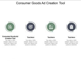 Consumer Goods Ad Creation Tool Ppt Powerpoint Presentation Icon Cpb