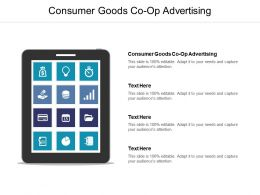 Consumer Goods Co Op Advertising Ppt Powerpoint Presentation Slides Cpb