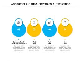 Consumer Goods Conversion Optimization Ppt Powerpoint Presentation Infographic Template Cpb