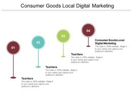 Consumer Goods Local Digital Marketing Ppt Powerpoint Presentation File Graphics Cpb