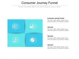 Consumer Journey Funnel Ppt Powerpoint Presentation Layouts Gridlines Cpb
