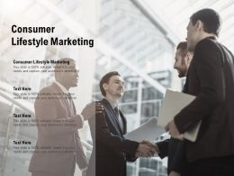Consumer Lifestyle Marketing Ppt Powerpoint Presentation Influencers Cpb