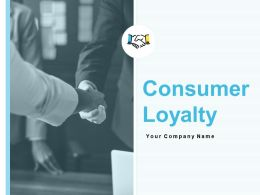 Consumer Loyalty Powerpoint Presentation Slides
