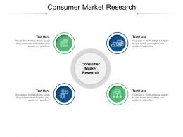 Consumer Market Research Ppt Powerpoint Presentation Show Pictures Cpb