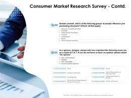 Consumer Market Research Survey Contd Decisions Ppt Presentation Slides Icons
