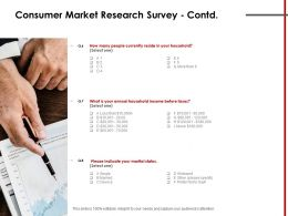 Consumer Market Research Survey Contd Income Ppt Powerpoint Presentation Clipart