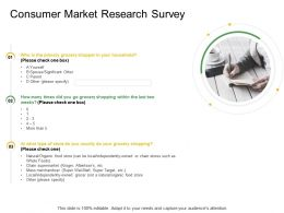 Consumer Market Research Survey Ppt Powerpoint Presentation Visual Aids Backgrounds