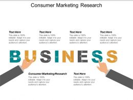 Consumer Marketing Research Ppt Powerpoint Presentation Ideas Icon Cpb