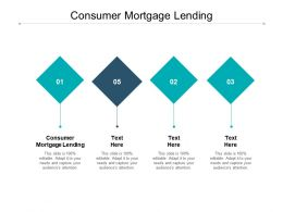 Consumer Mortgage Lending Ppt Powerpoint Presentation Outline Example Topics Cpb
