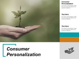 Consumer Personalization Ppt Powerpoint Presentation Ideas Slide Download Cpb