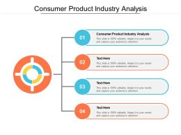 Consumer Product Industry Analysis Ppt Powerpoint Presentation Tutorials Cpb