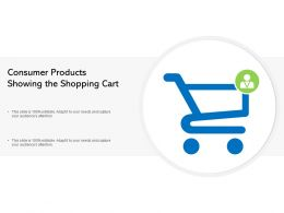 Consumer Products Showing The Shopping Cart