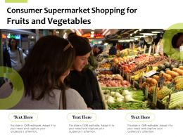 Consumer Supermarket Shopping For Fruits And Vegetables