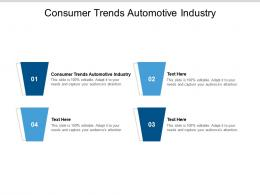 Consumer Trends Automotive Industry Ppt Powerpoint Presentation Slides Shapes Cpb