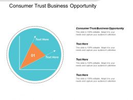 Consumer Trust Business Opportunity Ppt Powerpoint Presentation Ideas Brochure Cpb