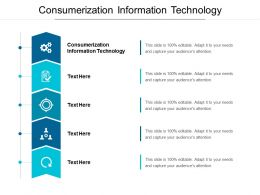 Consumerization Information Technology Ppt Powerpoint Presentation Styles Vector Cpb