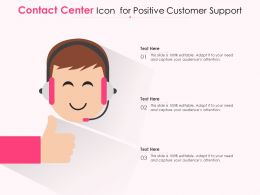 Contact Center Icon For Positive Customer Support