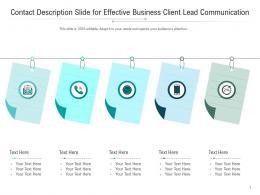 Contact Description Slide For Effective Business Client Lead Infographic Template