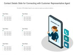 Contact Details Slide For Connecting With Customer Representative Infographic Template