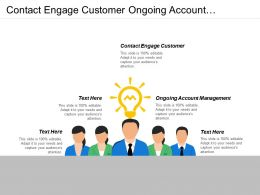 Contact Engage Customer Ongoing Account Management Benchmarking Evaluation