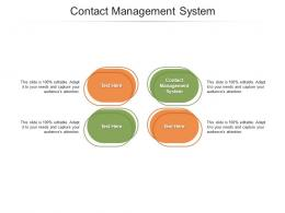 Contact Management System Ppt Powerpoint Presentation Professional Graphics Tutorials Cpb