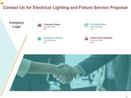 Contact Us For Electrical Lighting And Fixture Service Proposal Ppt Powerpoint Presentation File Background