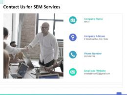 Contact Us For SEM Services Ppt Powerpoint Presentation Infographic Template Model