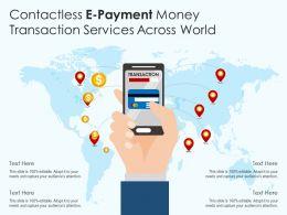 Contactless E Payment Money Transaction Services Across World