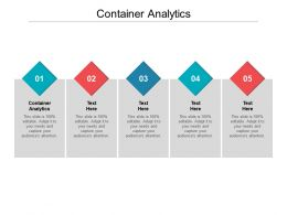 Container Analytics Ppt Powerpoint Presentation Model Styles Cpb