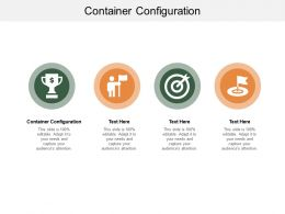 Container Configuration Ppt Powerpoint Presentation Summary Example Cpb