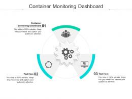 Container Monitoring Dashboard Ppt Powerpoint Presentation Portfolio Graphics Cpb