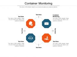 Container Monitoring Ppt Powerpoint Presentation Layouts Mockup Cpb