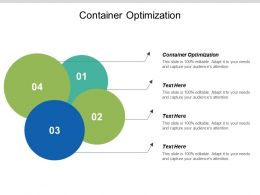 Container Optimization Ppt Powerpoint Presentation File Design Inspiration Cpb