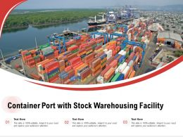 Container Port With Stock Warehousing Facility