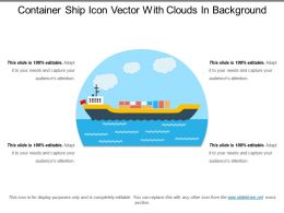 Container Ship Icon Vector With Clouds In Background