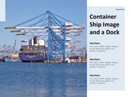 Container Ship Image And A Dock