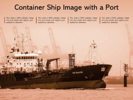 Container Ship Image With A Port