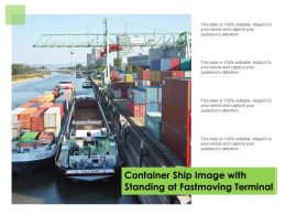 Container Ship Image With Standing At Fastmoving Terminal