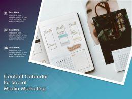 Content Calendar For Social Media Marketing