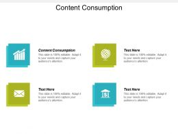 Content Consumption Ppt Powerpoint Presentation Infographic Template Inspiration Cpb