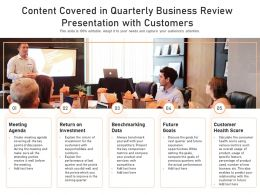 Content Covered In Quarterly Business Review Presentation With Customers