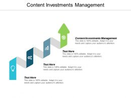 Content Investments Management Ppt Powerpoint Presentation Summary Graphics Tutorials Cpb